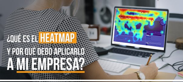 que_es_e_heat_map_mapa_calorico_y_para_que_sirvel_marketing_digital_agencia_PHS_Peru_lima_miraflores